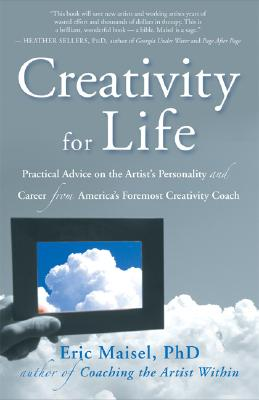 Creativity for Life By Maisel, Eric